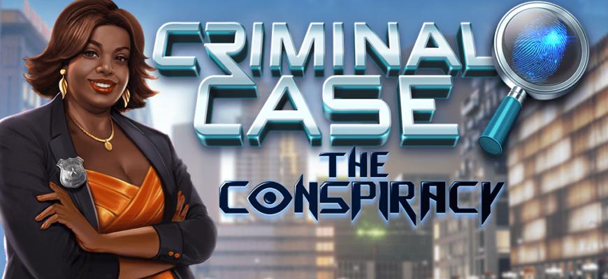 Criminal Case The Conspiracy