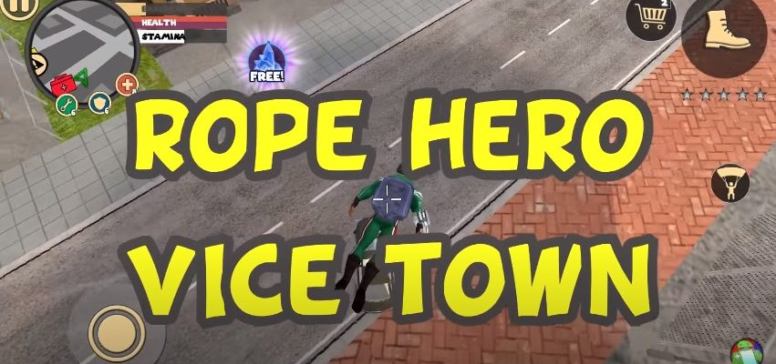 Rope Hero Vice Town