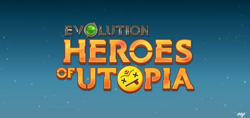 Эволюция Герои Утопии